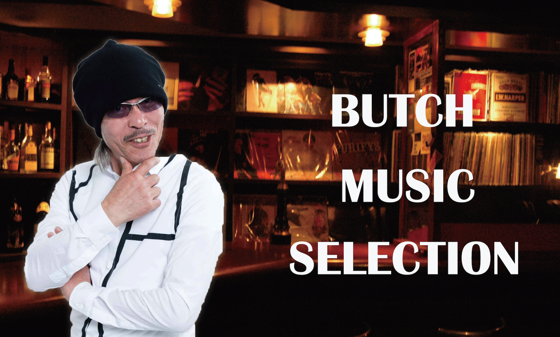 BUTCH MUSIC SELECTION